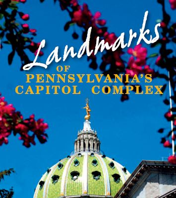Landmarks of the Pennsylvania's Capitol Complex